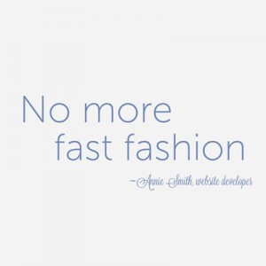 no more fast fashion
